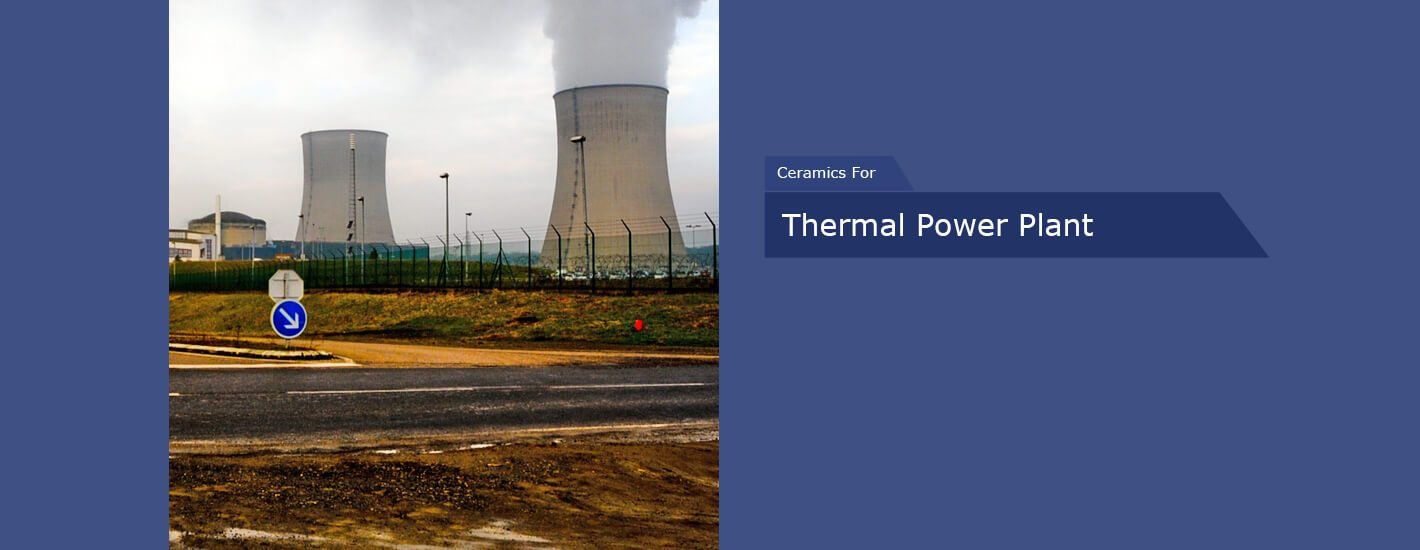 Engineering Ceramics for Thermal Power Plant in India
